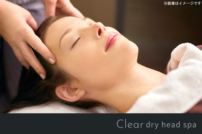 Clear dry head spa